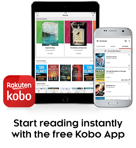 Start reading instantly with the free Kobo App