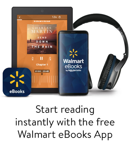 Start reading instantly with the free Walmart ebooks App