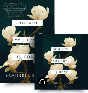 Someone You Love Is Gone by Gurjinder Barsan