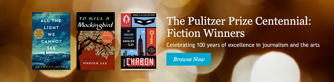 The Pulitzer Prize Centennial: Fiction Winners